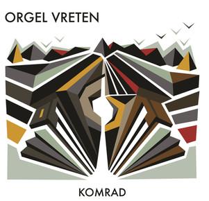 """""""Komrad"""" - Orgel Vreten"""