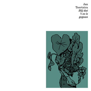 """""""Blij Dat 't Zo Is Gegaan"""" - Jan Teertstra"""