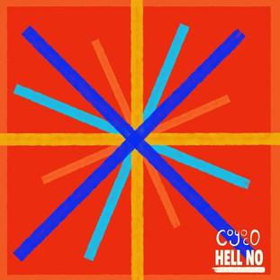 """""""Hell No"""" - Coyoco"""