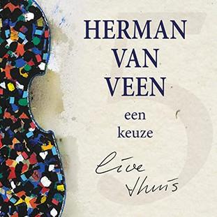 """""""Een Keuze, Live Thuis"""" - Herman van Veen"""