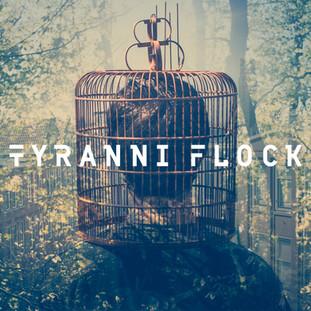 """""""EP1"""" - Tyranni Flock"""