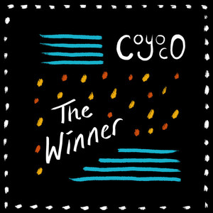 """The Winner"" - Coyoco"