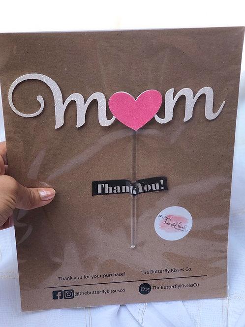 Custom Mom Cake Topper