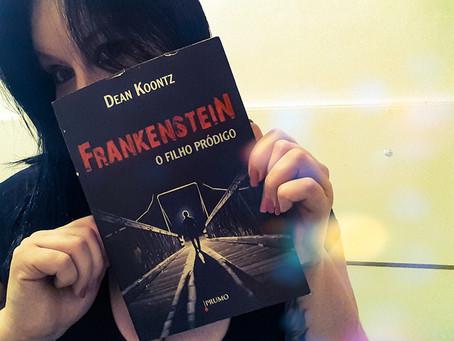 Frankenstein: O Filho Pródigo - Dean Koontz (resenha)