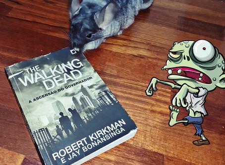 The Walking Dead: A Ascensão do Governador - Robert Kirkman e Jay Bonansinga (resenha)