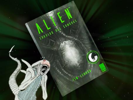Alien: Surgido das Sombras - Tim Lebbon (resenha)