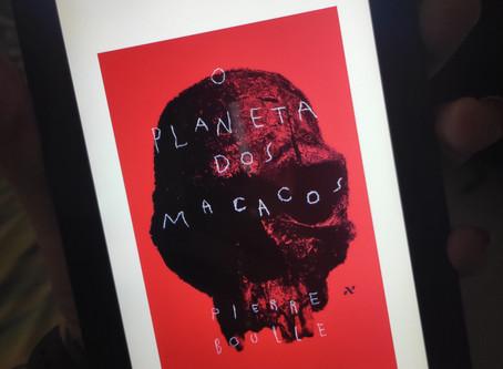 O Planeta dos Macacos - Pierre Boulle (resenha)