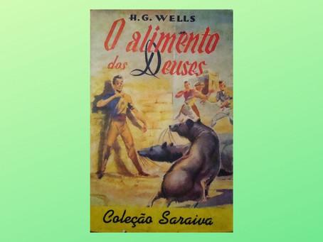 O Alimento dos Deuses - H. G. Wells (resenha)