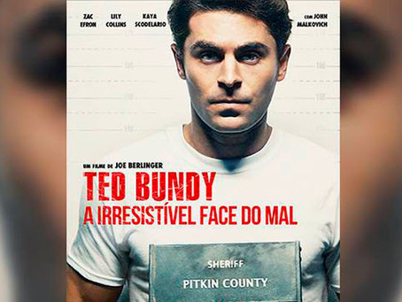 Ted Bundy: A Irresistível Face do Mal (2019)