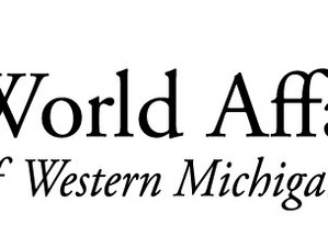 WORLD AFFAIRS COUNCIL OF WESTERN MICHIGAN NOTICE OF ANNUAL MEETING OF MEMBERS
