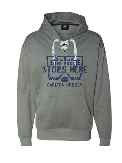The Puck Stops Here Laced Hoodie