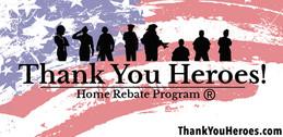 The Thank You Heroes Home Rebate Program