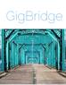 Gig Bridge: Explain what it is