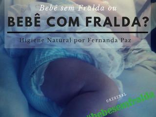 Bebê sem Fralda ou Bebê com Fralda?