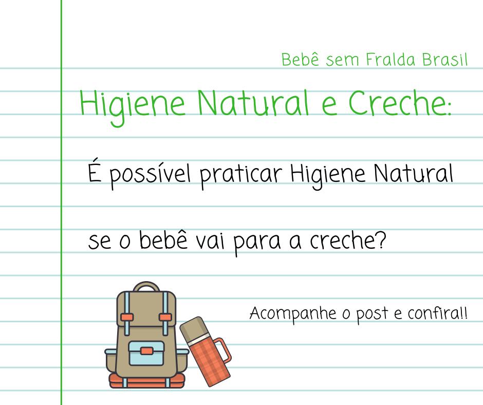 Higiene natural e creche. É possível praticar Higiene Natural se o Bebê vai pra creche?