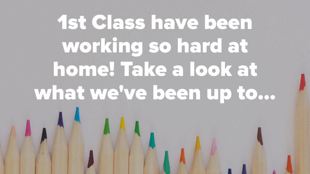 Home Learning in First Class!