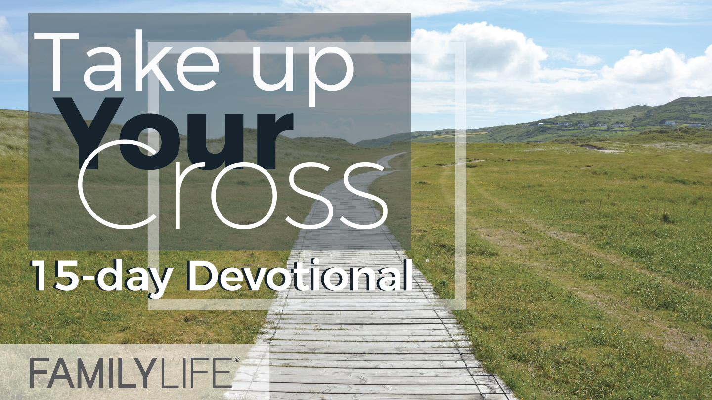 YouVersion_Take-up-your-cross-path_1440x
