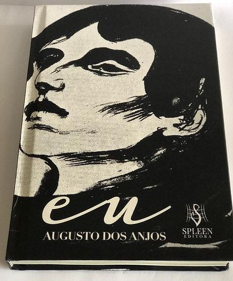 """""""Eu"""" - Augusto dos Anjos."""