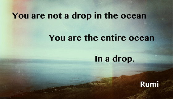 Being the Ocean in a Drop