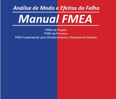 Novo FMEA: Harmonização da AIAG com VDA