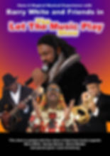 Let The Music Play A Barry White And Friends Tribute