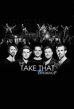 The Take That Experience Take That Tribute