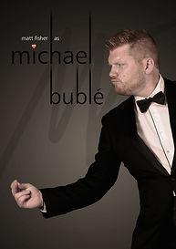 Matt Fisher Michael Buble Tribute