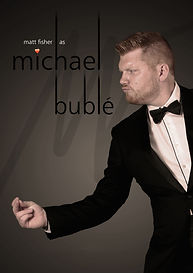 Matt Fisher Michael Buble Tribute