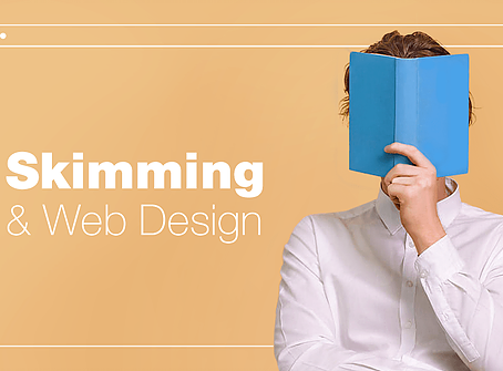 Web Design in the Age of Skim Reading