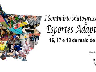 I Seminário Mato-grossense de Esportes Adaptados