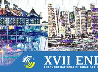 XVII ENDIPE - Encontro Nacional de Didática e Prática de Ensino