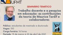 [Seminário Temático: Trabalho docente e a pesquisa em educação] Acompanhe via Youtube - COEDUC UFMT