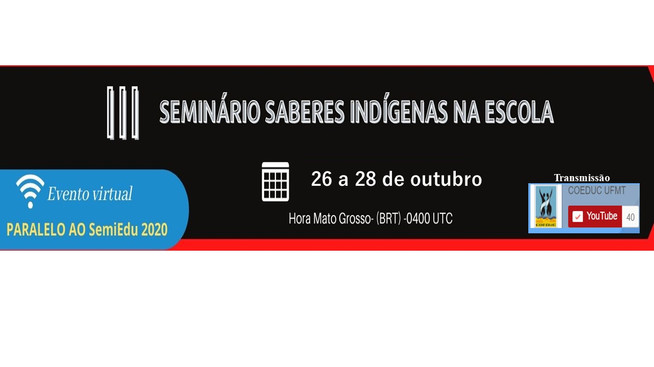 [26 a 28/10] III Seminário Saberes Indígenas na Escola - acompanhe toda programação via Youtube