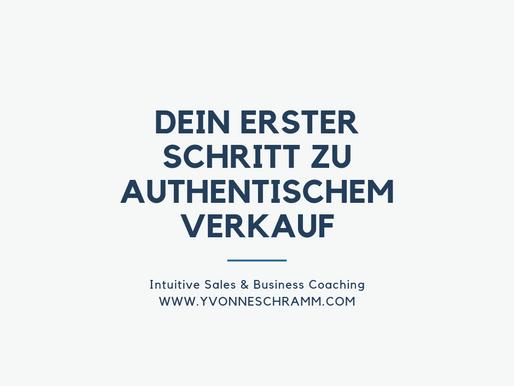 Dein erster Schritt um authentisch und leicht zu verkaufen!