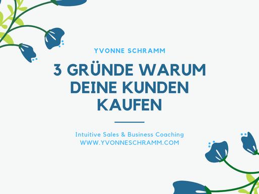 3 Gründe und dazugehörige Tipps warum Deine Kunden kaufen!