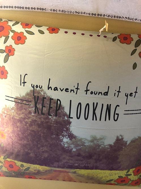 Keep Looking Tapestry