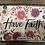 "Thumbnail: ""Have Faith"" Prayer box"