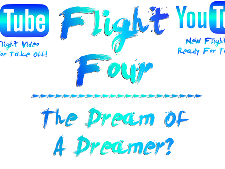 Dream Of A Dreamer? (NEW FLIGHT VIDEO!)