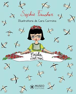 couverture du livre jeunesse Frida, c'est moi