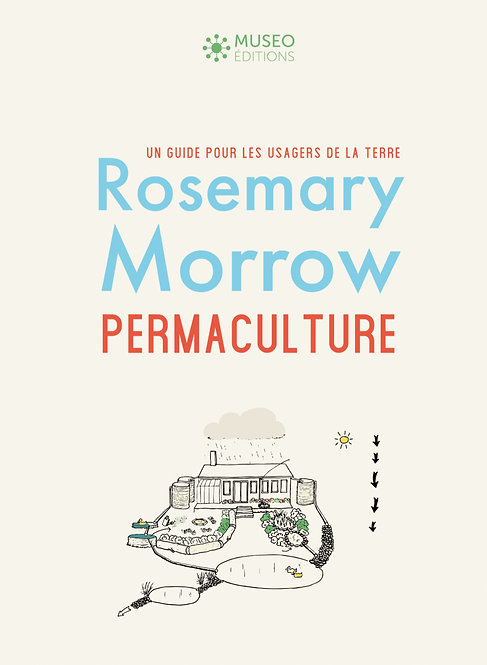 Permaculture, par Rosemary Morrow