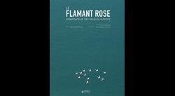 Le Flamant Rose