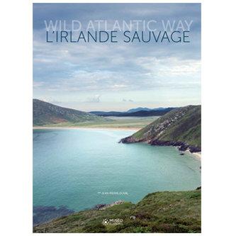 L'Irlande sauvage, Wild Atlantic Way