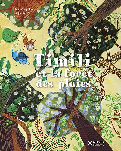 Timili et la forêt des pluies