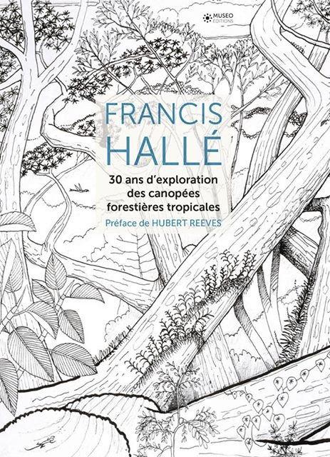 30 ans d'exploration des canopes forestières tropicales