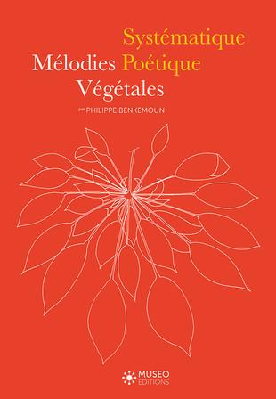Systématique poétique Mélodies végétales