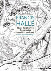 30 ans d'exploration des canopées forestières tropicales