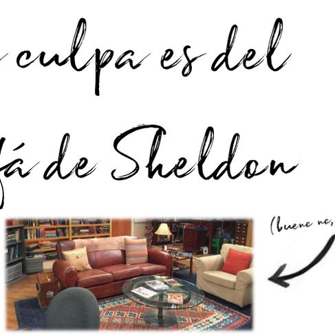 La culpa es del sofa de Sheldon