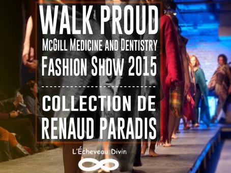 McGill Medecine & Dentistry Fashion Show Walk Proud 2015, le 20 mars 2015