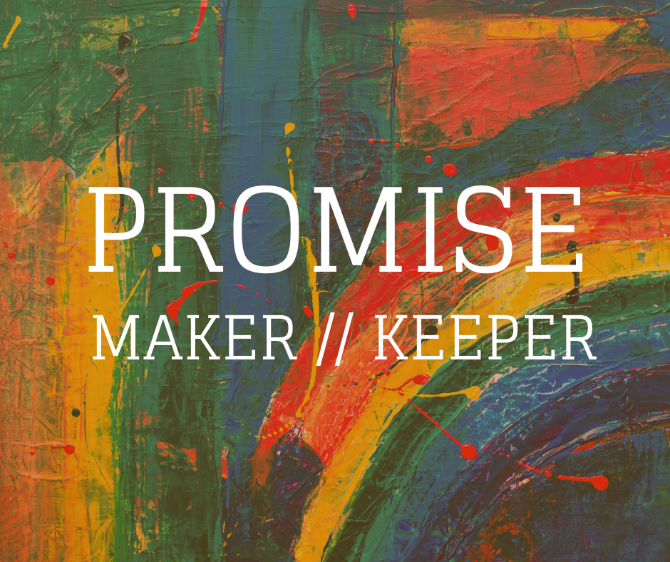 Promise Maker Promise Keeper