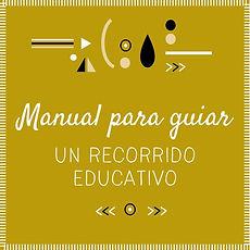 MANUAL RECORRIDO EDUCATIVO.jpg